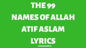 the-99-names-of-allah-atif-aslam-lyrics