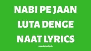 nabi-pe-jaan-luta-denge-lyrics