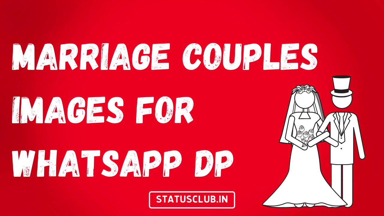 Marriage Couples Images For Whatsapp DP