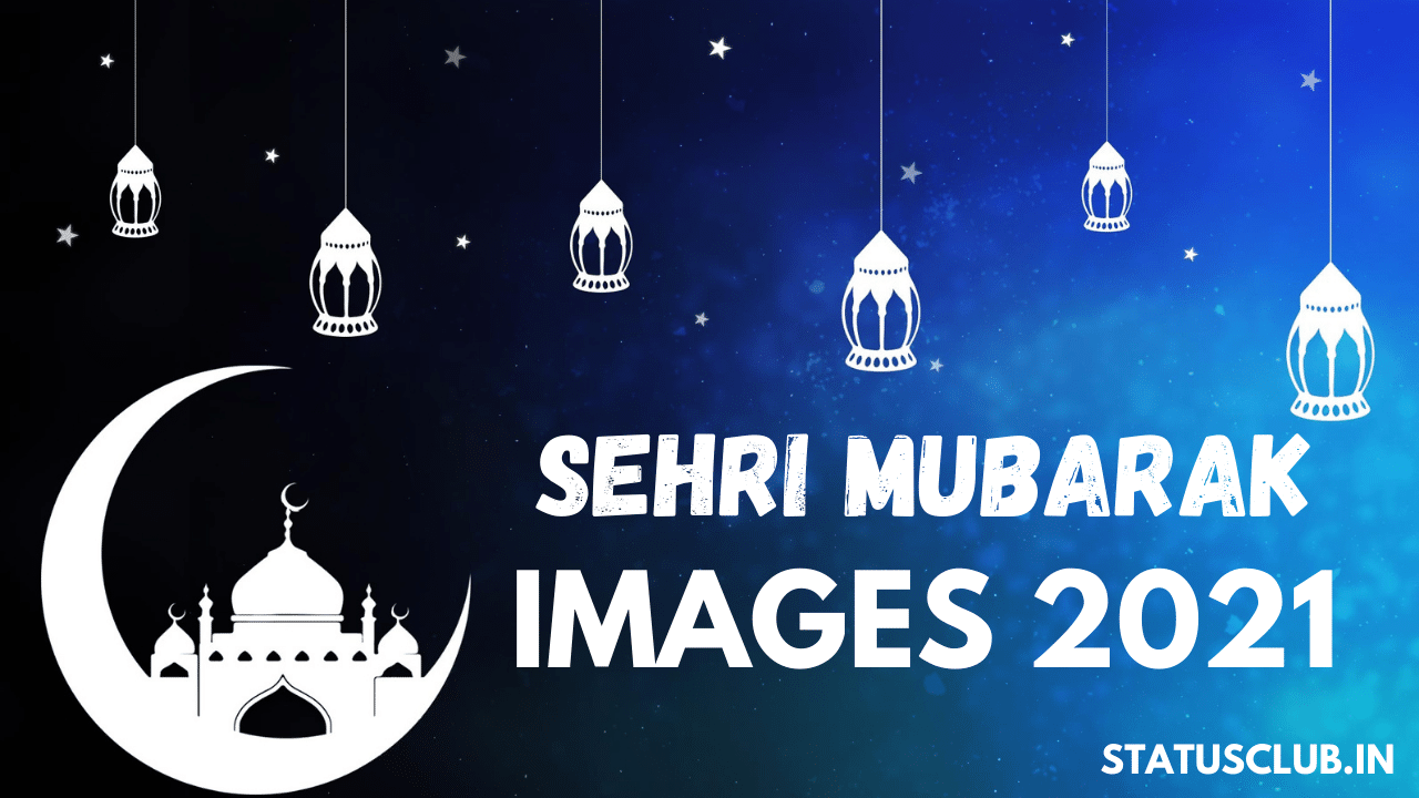 SEHRI MUBARAK IMAGES