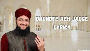 Dhondte Reh Jaoge Lyrics
