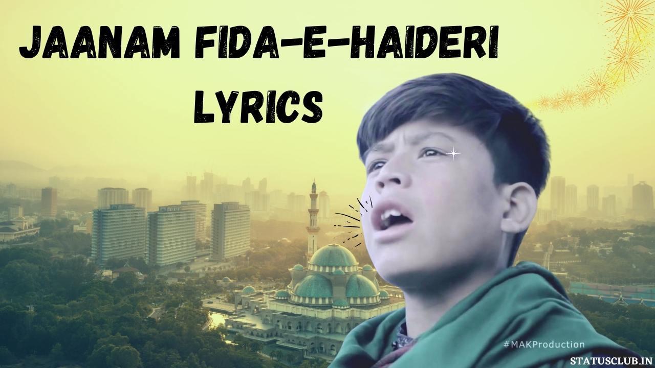 Jaanam Fida-e-Haideri Lyrics