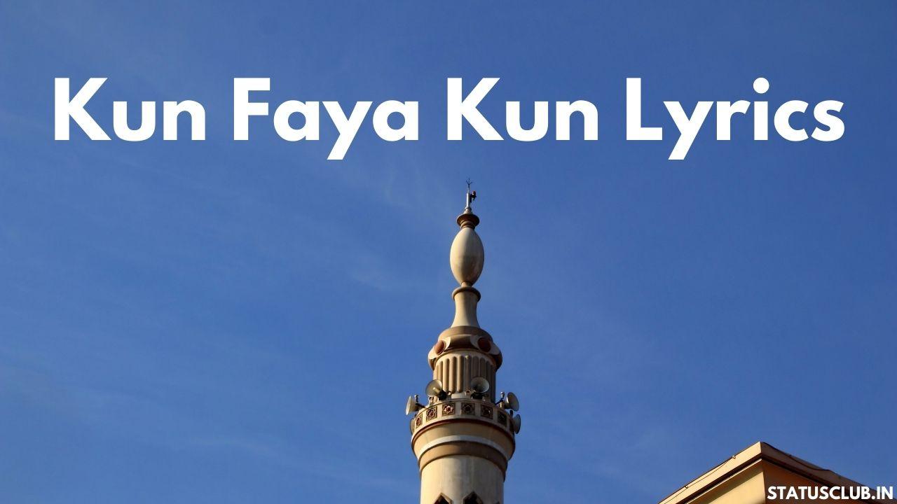 Kun Faya Kun Lyrics