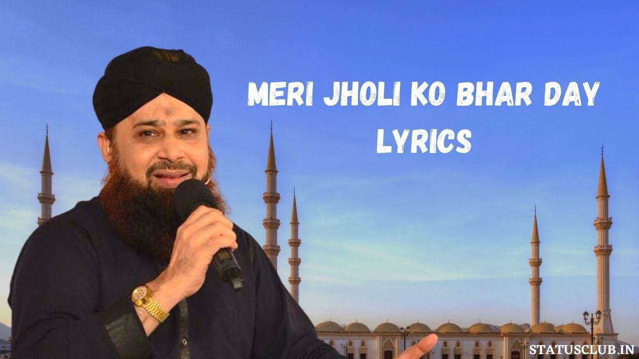 Meri Jholi ko Bhar Day Lyrics