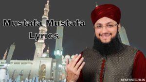 Mustafa Mustafa Lyrics